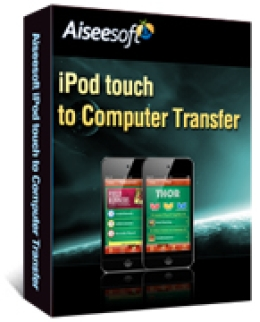 Aiseesoft iPod touch to Computer Transfer